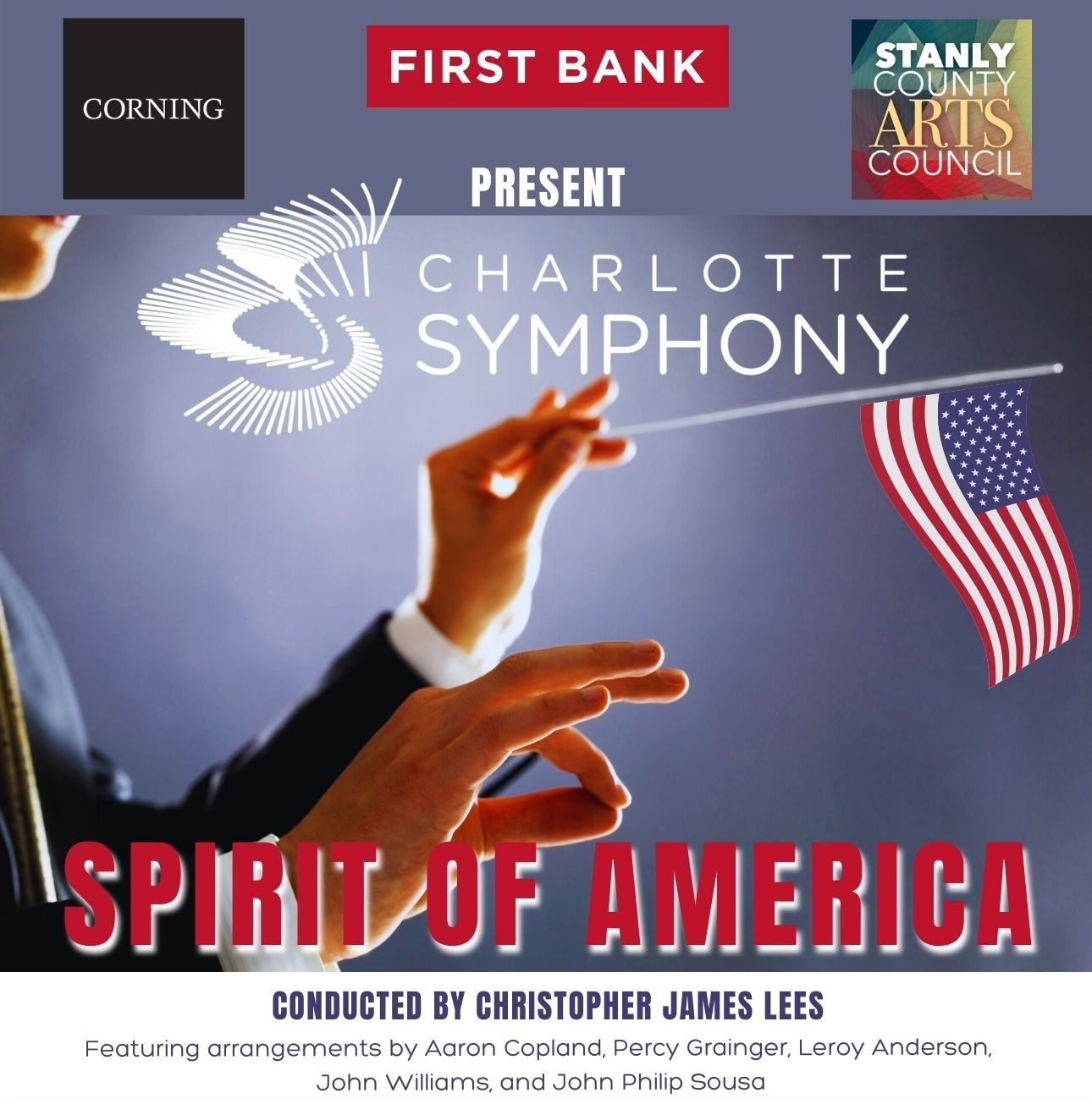 """First Bank, Corning with the Stanly County Arts Council present The Charlotte Symphony Orchestra's """"Spirit of America"""""""